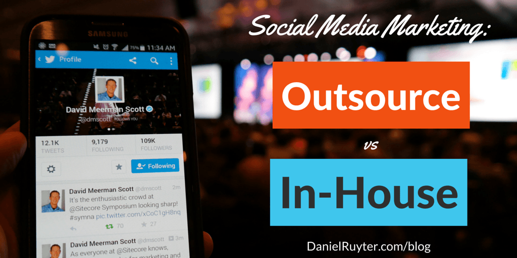 Social Media Marketing Outsource In-House