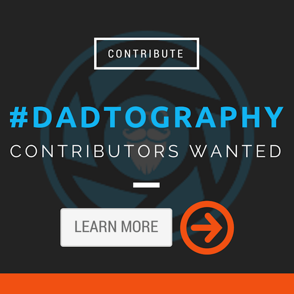 Dadtography Contributors Wanted