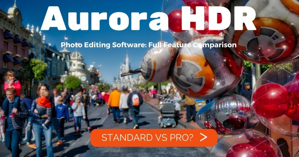 Related Post: Aurora HDR Standard vs Pro