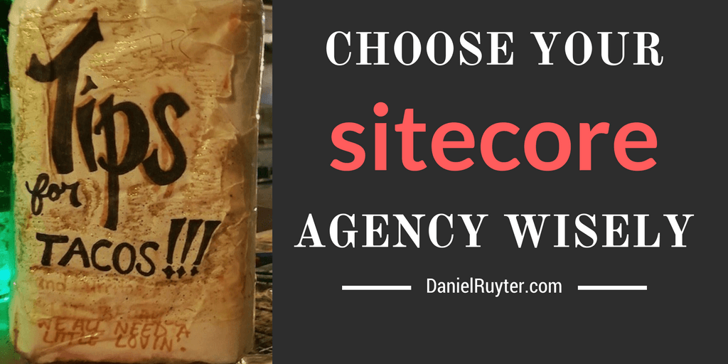 16 tips for choosing a great sitecore agency