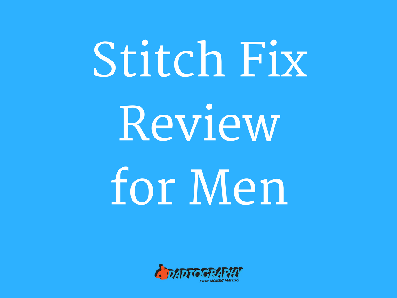 Stitch Fix Review for Men