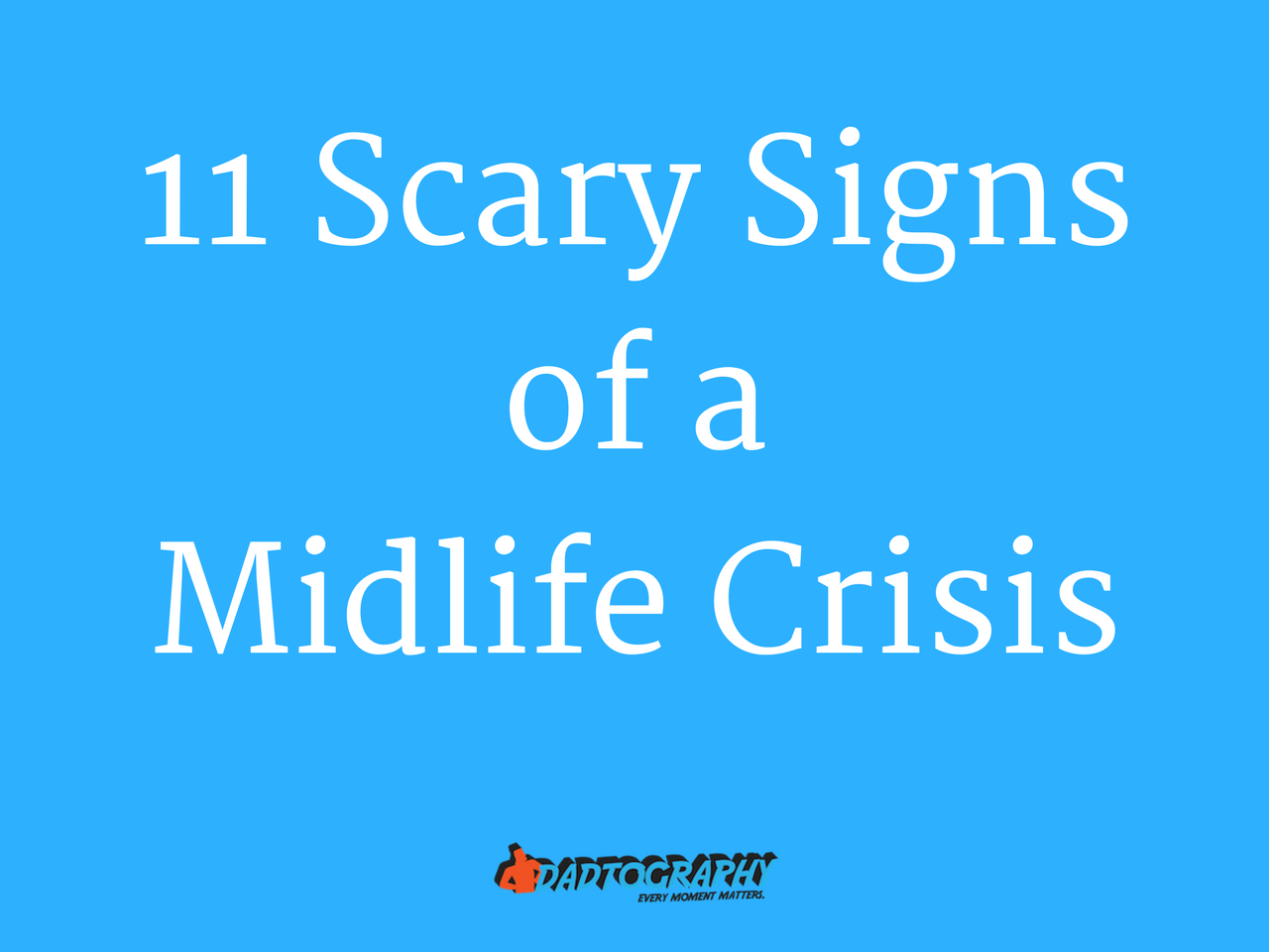 11 Scary Signs of a Midlife Crisis