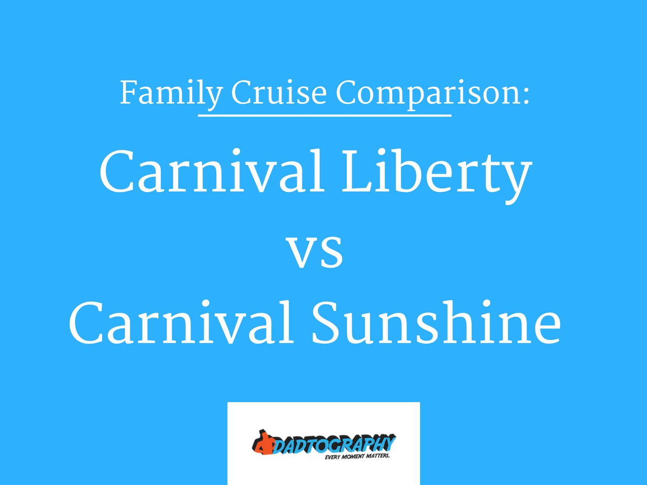 Carnival Liberty vs Carnival Sunshine