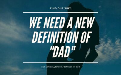 Dad vs Father: What's the difference and why should you care?